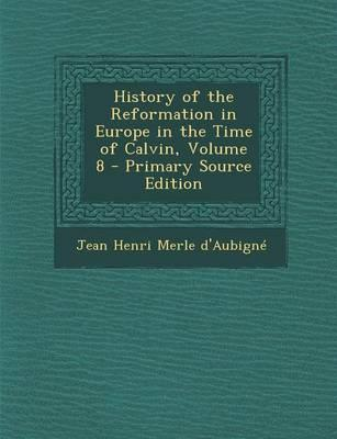 History of the Refor...