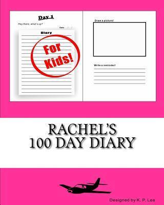 Rachel's 100 Day Diary