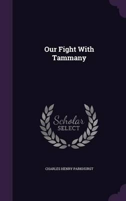 Our Fight with Tammany