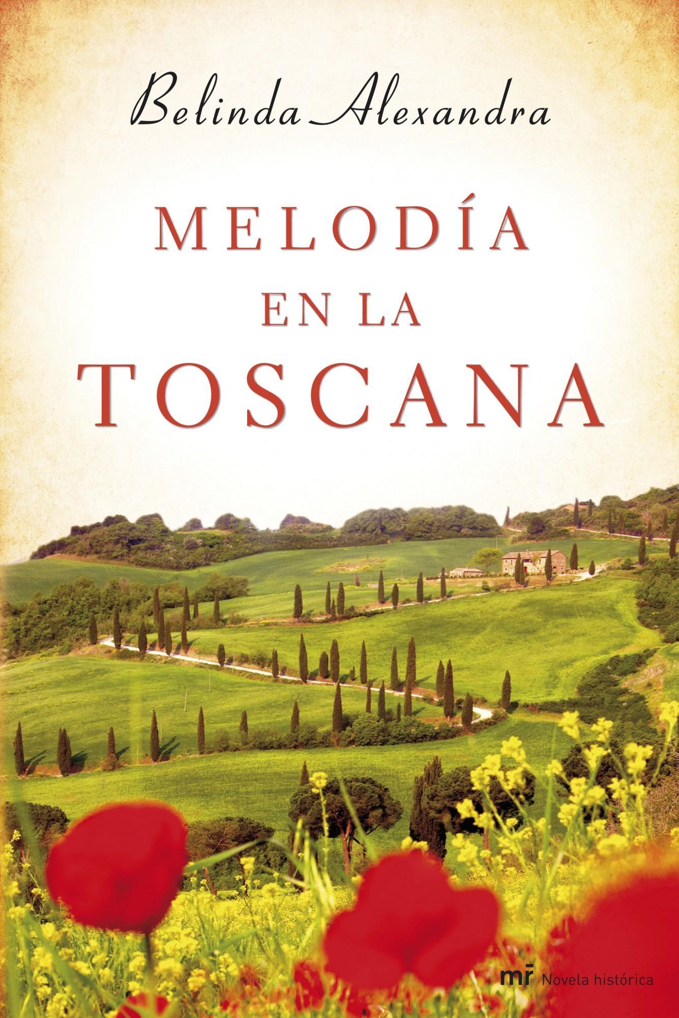 Melodía en la Toscana