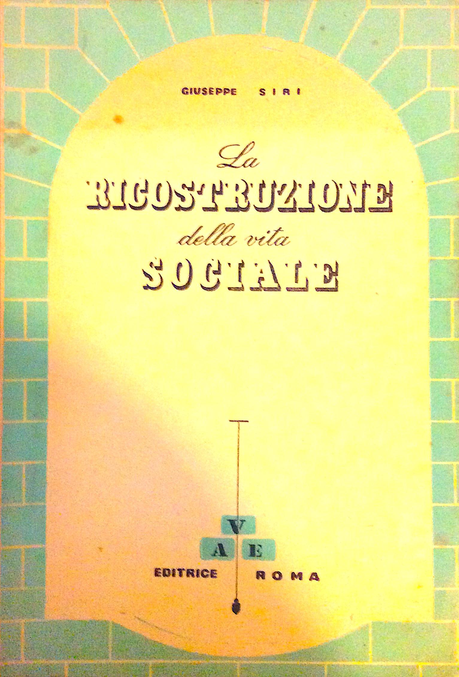La ricostruzione della vita sociale