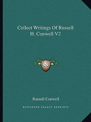 Collect Writings of Russell H. Conwell V2