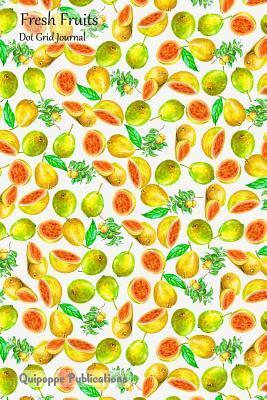 Fresh Fruits Dot Grid Journal