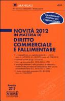 Novità 2012 in materia di diritto commerciale e fallimentare