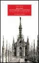 Milano, esoterismo e mistero