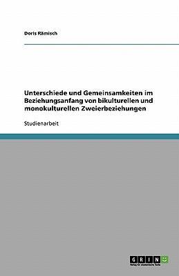 Unterschiede und Gemeinsamkeiten im Beziehungsanfang von bikulturellen und monokulturellen Zweierbeziehungen