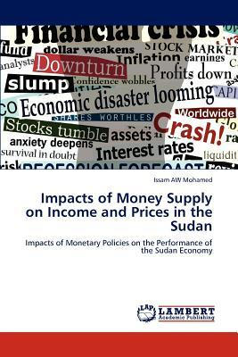 Impacts of Money Supply on Income and Prices in the Sudan