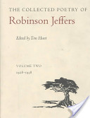 The Collected Poetry of Robinson Jeffers: 1928-1938