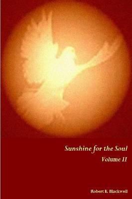 Sunshine for the Soul Volume II
