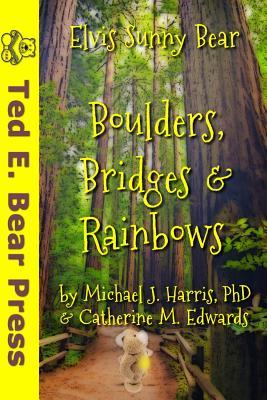 Boulders, Bridges & Rainbows