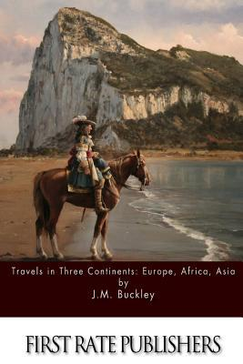 Travels in Three Continents