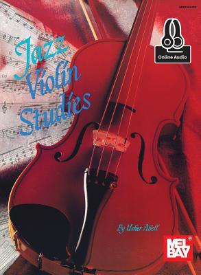 Mel Bay Presents Jazz Violin Studies