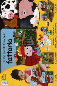 Il mio piccolo libro della fattoria. Little village. Ediz. a colori. Con gadget