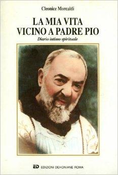 La mia vita vicino a padre Pio