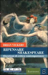 Ripensare Shakespeare