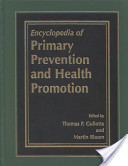 The Encyclopedia of Primary Prevention and Health Promotion