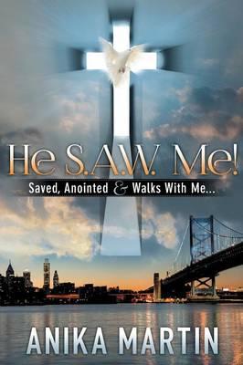 He S.A.W. Me!
