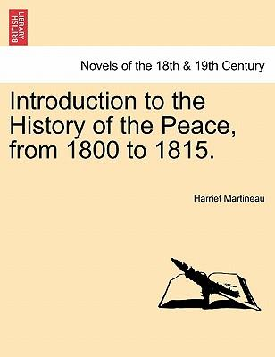 Introduction to the History of the Peace, from 1800 to 1815. Vol. I