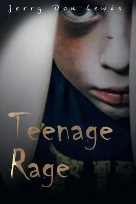 Teenage Rage