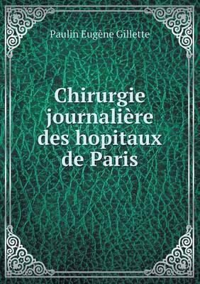 Chirurgie Journaliere Des Hopitaux de Paris