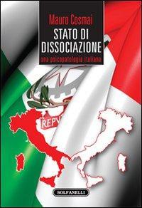 Stato di dissociazione. Una psicopatologia italiana