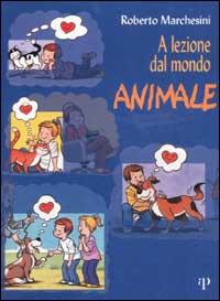 A lezione dal mondo animale