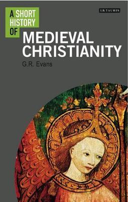 A Short History of Medieval Christianity