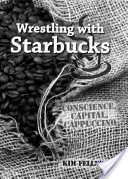 Wrestling with Starbucks