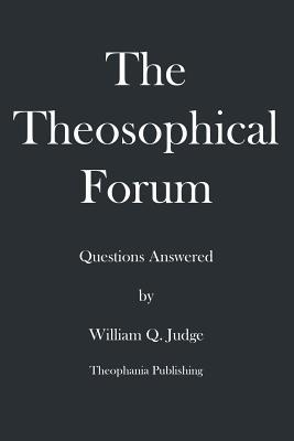 The Theosophical Forum