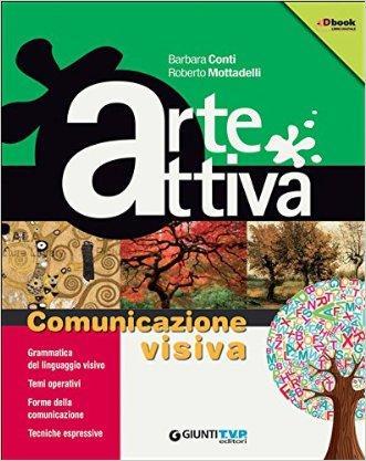 Arte attiva. L'emozione per l'arte. Vol. A-B. Con laboratorio. Per la Scuola media. Con e-book. Con espansione online