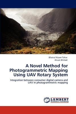 A Novel Method for Photogrammetric Mapping Using UAV Rotary System
