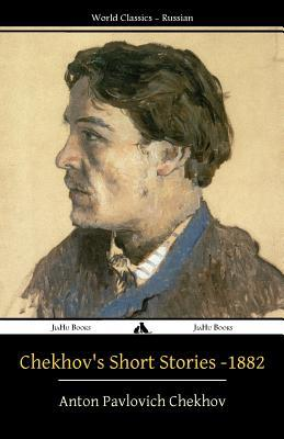 Chekhov's Short Stories - 1882