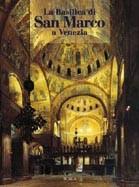 Lo splendore di San Marco a Venezia