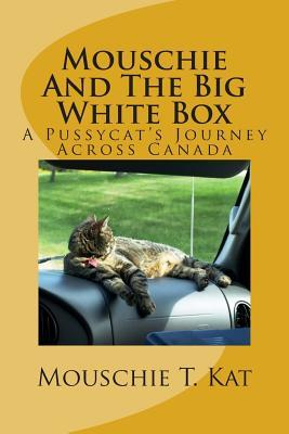 Mouschie and the Big White Box