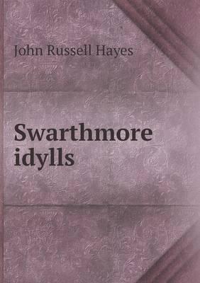 Swarthmore Idylls