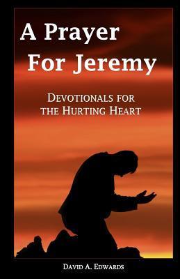 A Prayer for Jeremy
