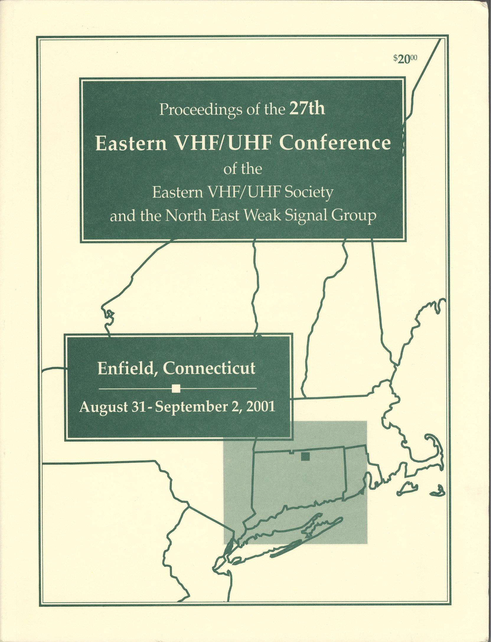 Proceedings of the 27th Eastern VHF/UHF Conference of the EASTERN VHF/UHF Society and the North East Weak Signal Group 2001