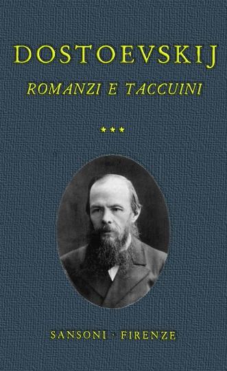 Romanzi e taccuini vol. III