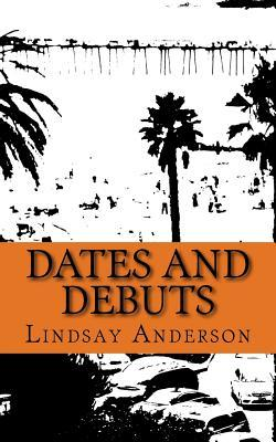 Dates and Debuts