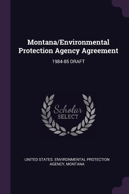Montana/Environmental Protection Agency Agreement