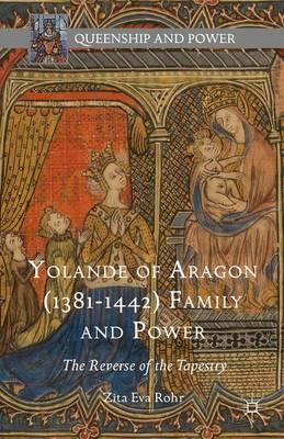 Yolande of Aragon 1381-1442
