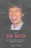 Arise Sir Mick