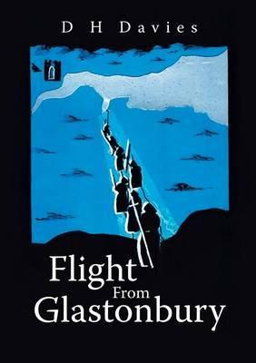 Flight From Glastonbury