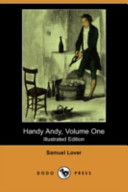 Handy Andy, Volume One (Illustrated Edition) (Dodo Press)