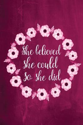 She Believed She Could So She Did Chalkboard Journal Pink