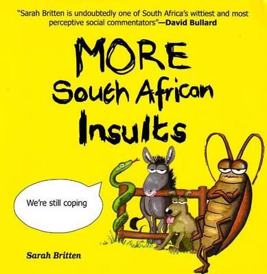 More South African Insults
