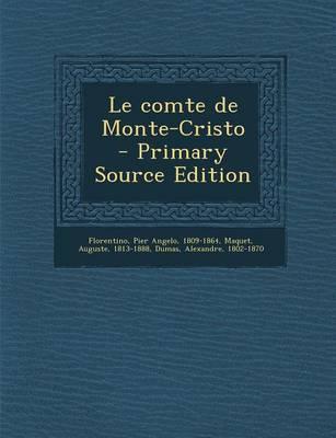 Le Comte de Monte-Cristo - Primary Source Edition