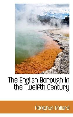 The English Borough in the Twelfth Century