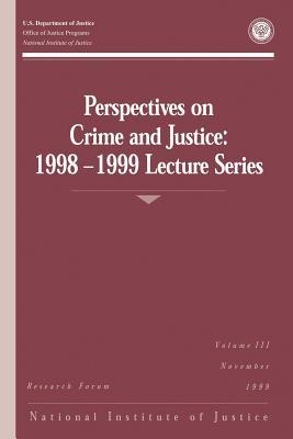 Perspectives on Crime and Justice, 1998-1999