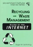 Recycling and Waste Management Guide to the Internet